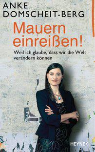 ANKE DOMSCHEIDT-BERG MAUERN EINREISSEN-15-05-2014