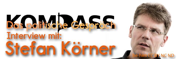 KOMPASS - DAS POLITISCHE GESPRAECH - INTERVIEW MIT STEFAN KOERNER - be-him CC BY NC ND